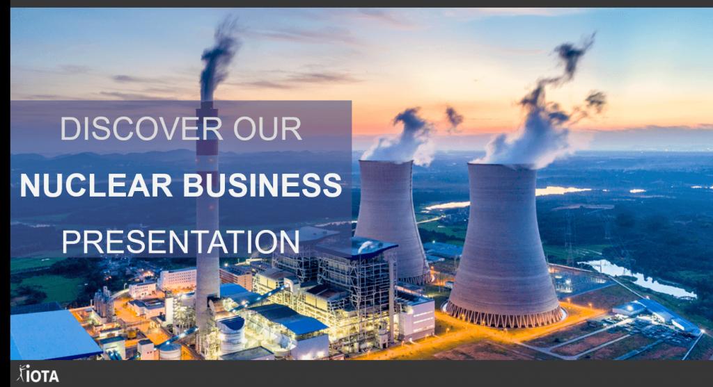 Avez-vous des projets dans le domaine du nucléaire ? Découvrez comment IOTA Industrie peut vous accompagner !